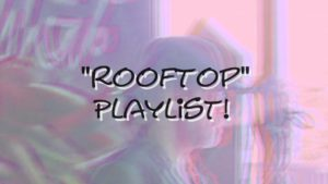 PLAYLIST ROOFTOP