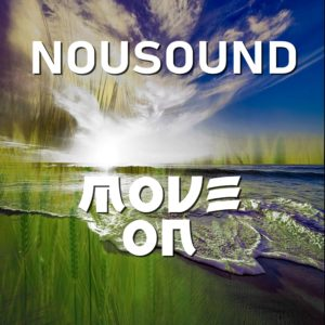 Move on! New Album by Nousound